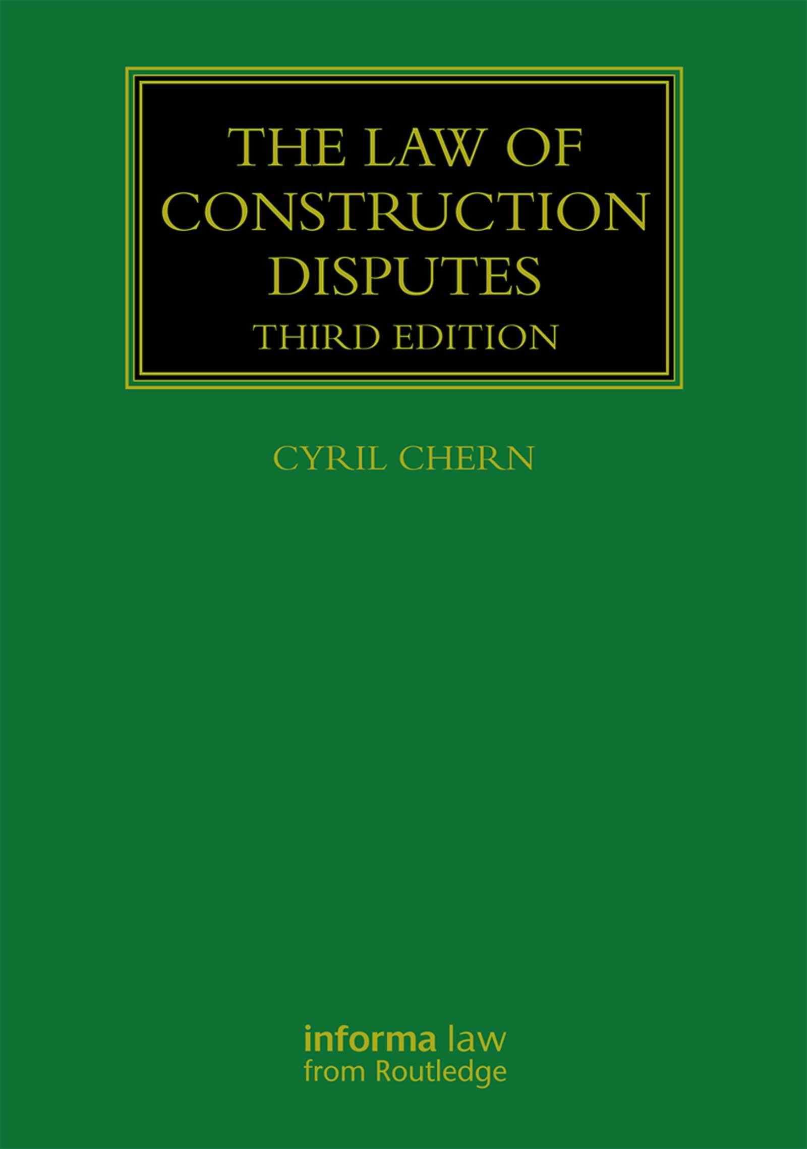 The Law of Construction Disputes book cover