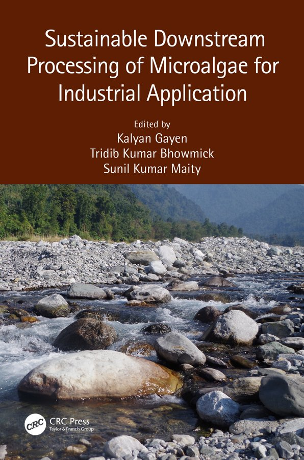 Sustainable Downstream Processing of Microalgae for Industrial Application: 1st Edition (Hardback) book cover