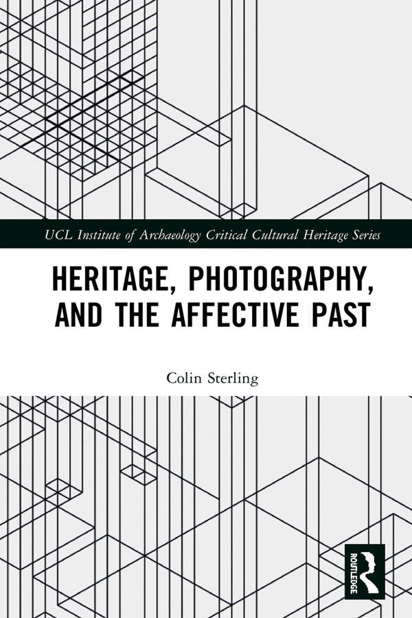 Heritage, Photography, and the Affective Past book cover