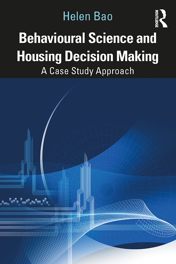 Behavioural Science and Housing Decision Making: A Case Study Approach book cover