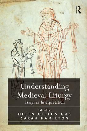 Understanding Medieval Liturgy: Essays in Interpretation book cover
