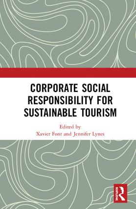 Corporate Social Responsibility for Sustainable Tourism: 1st Edition (Hardback) book cover