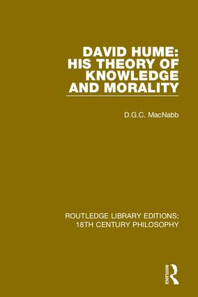 David Hume: His Theory of Knowledge and Morality book cover