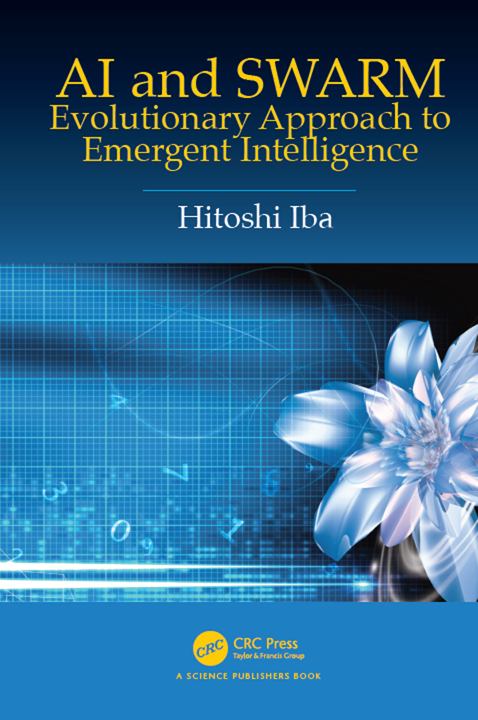 AI and SWARM: Evolutionary Approach to Emergent Intelligence book cover