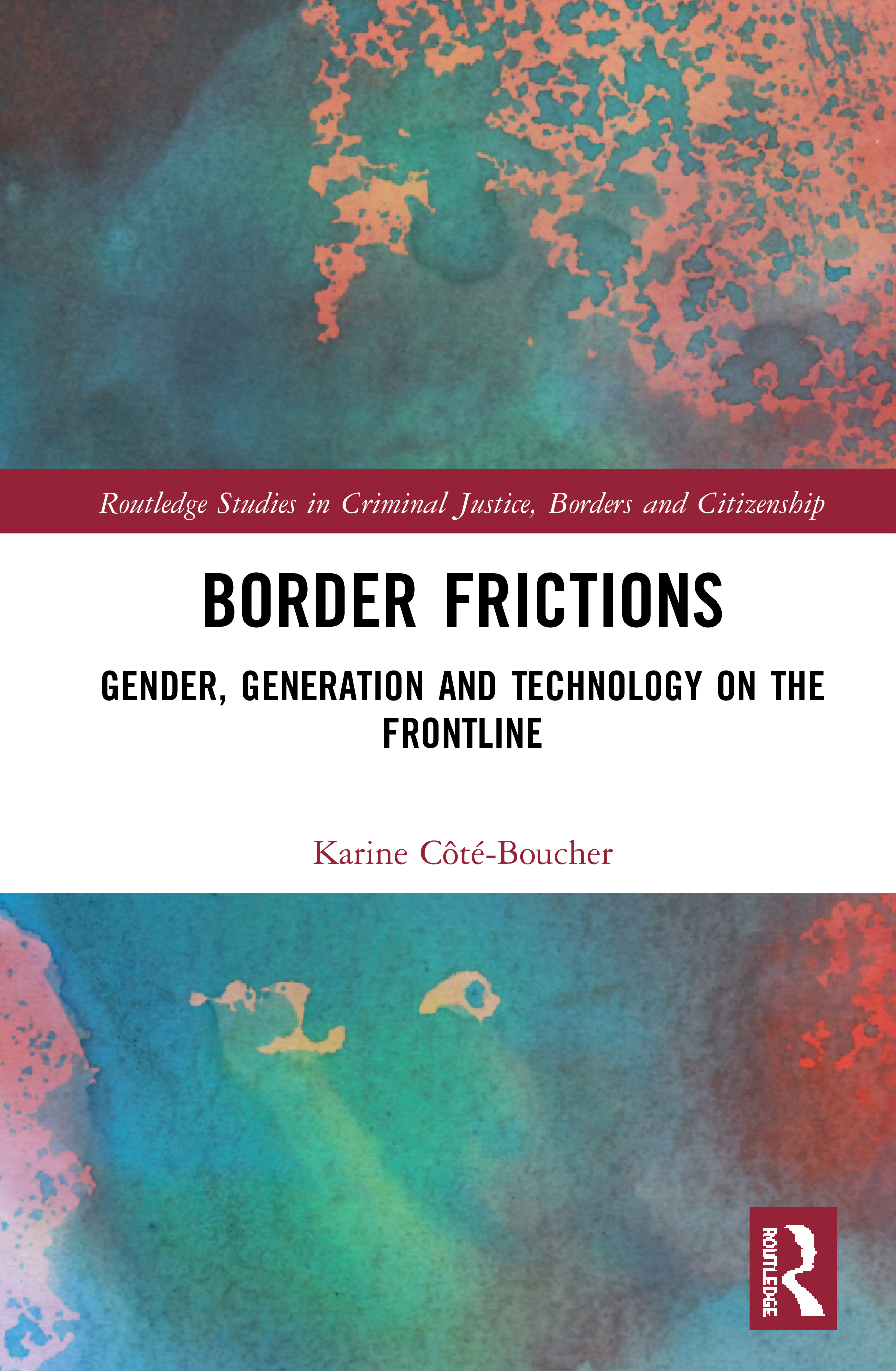 Border Frictions: Gender, Generation and Technology on the Frontline book cover