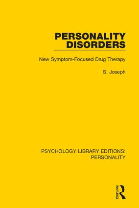 Personality Disorders: New Symptom-Focused Drug Therapy, 1st Edition (Hardback) book cover
