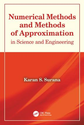 Numerical Methods and Methods of Approximation in Science and Engineering: 1st Edition (Hardback) book cover