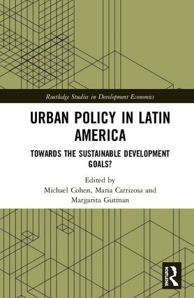 Urban Policy in Latin America: Towards the Sustainable Development Goals?, 1st Edition (Hardback) book cover