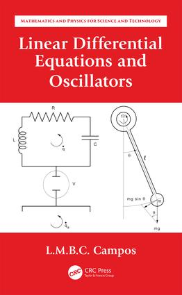 Linear Differential Equations and Oscillators: 1st Edition (Hardback) book cover