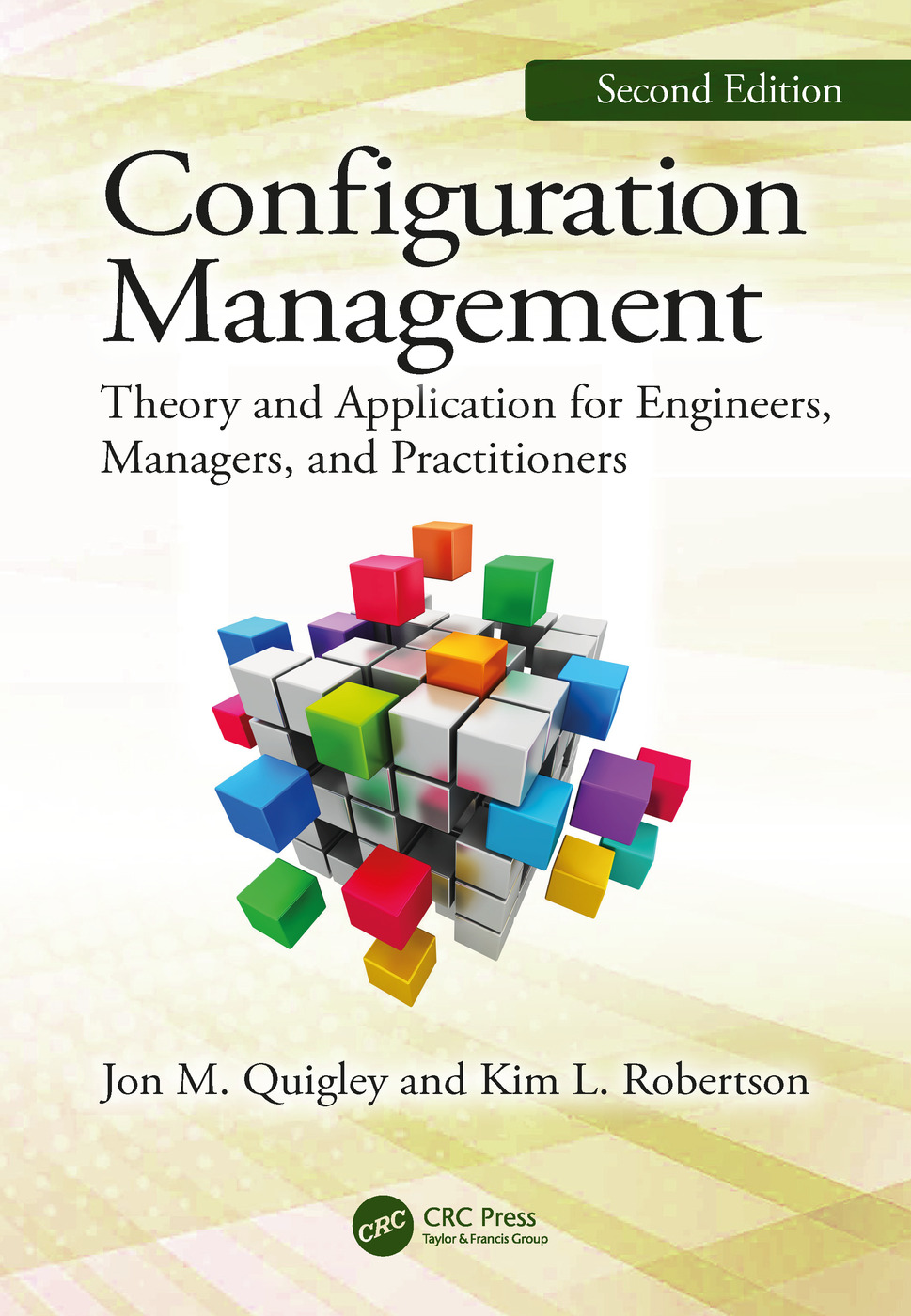 Configuration Management, Second Edition: Theory and Application for Engineers, Managers, and Practitioners book cover
