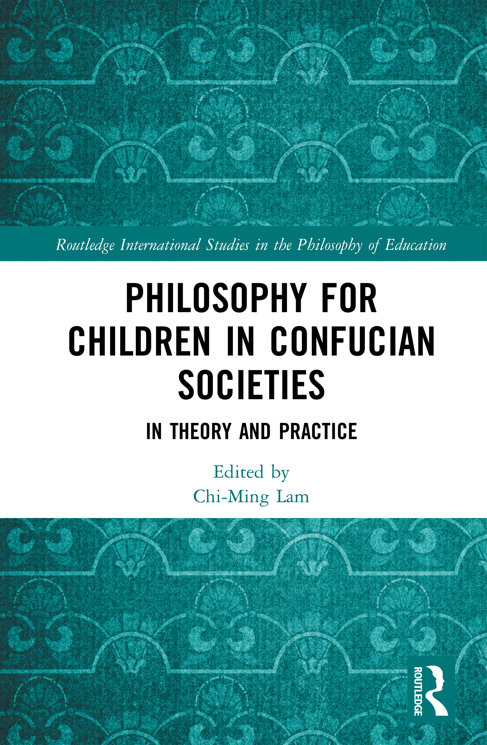 Philosophy for Children in Confucian Societies: In Theory and Practice book cover