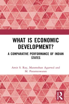 What is Economic Development?: A Comparative Performance of Indian States, 1st Edition (Hardback) book cover