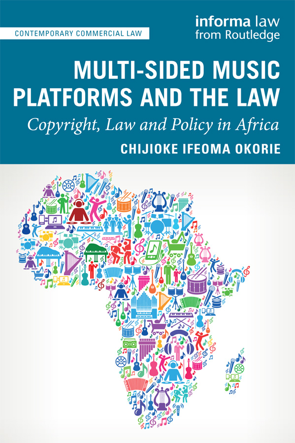 Multi-sided Music Platforms and the Law: Copyright, Law and Policy in Africa book cover