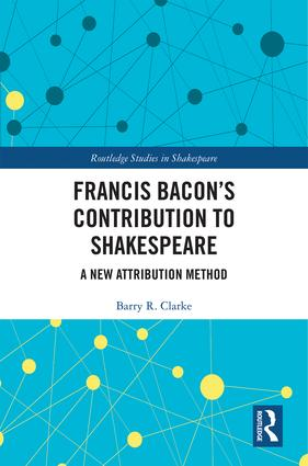Francis Bacon's Contribution to Shakespeare: A New Attribution Method book cover