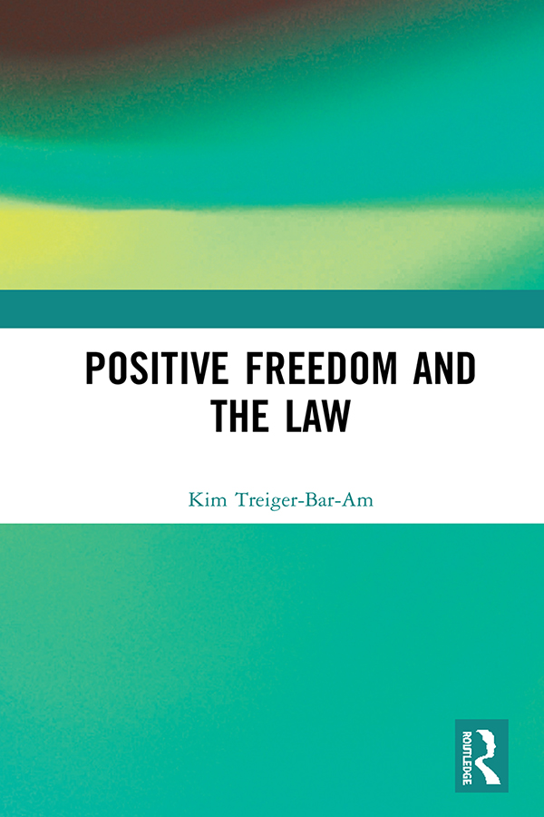 Positive Freedom and the Law book cover