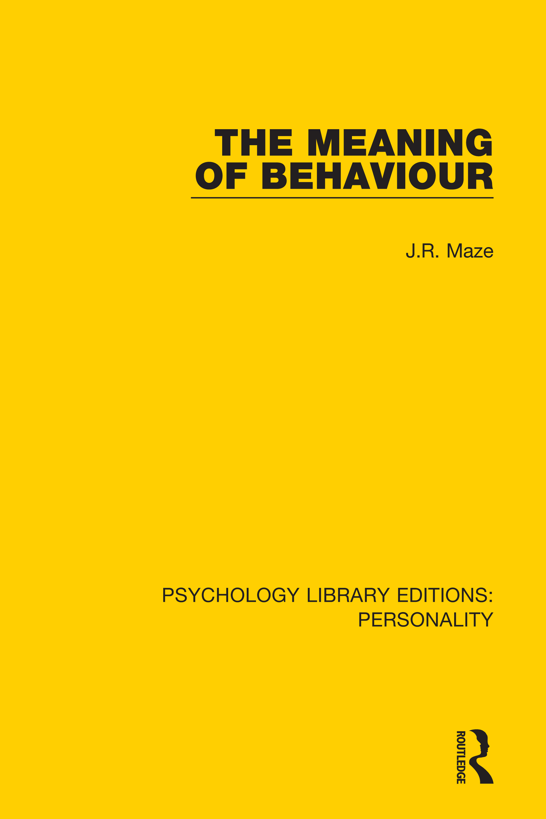 The Meaning of Behaviour