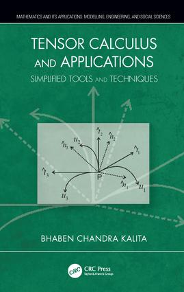 Tensor Calculus and Applications: Simplified Tools and Techniques, 1st Edition (Hardback) book cover