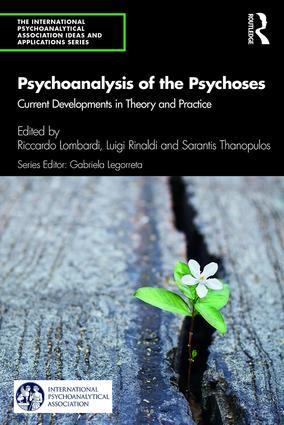 Psychoanalysis of the Psychoses