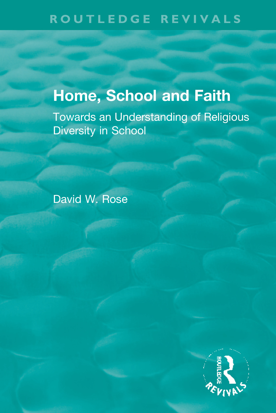 Home, School and Faith: Towards an Understanding of Religious Diversity in School book cover