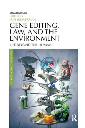 Gene Editing, Law, and the Environment: Life Beyond the Human book cover