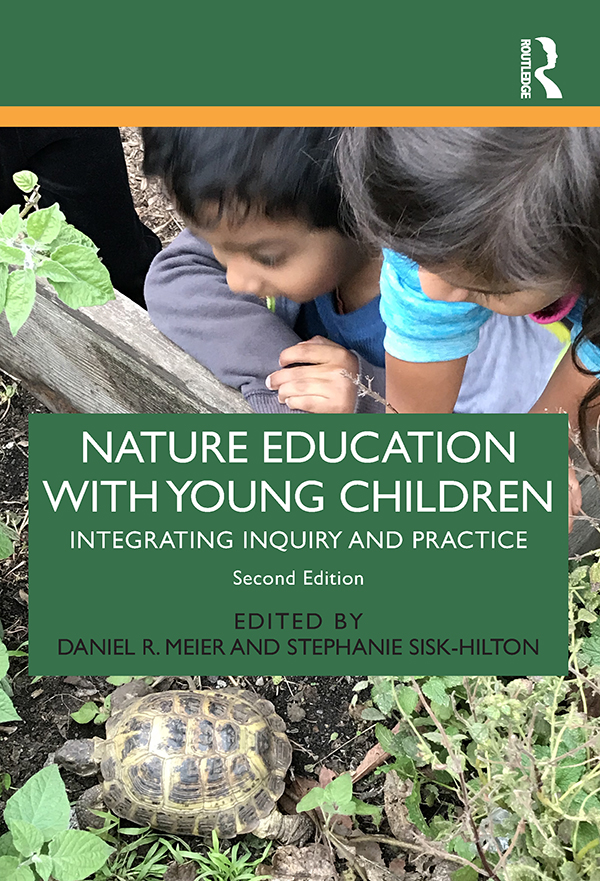 Nature Education with Young Children: Integrating Inquiry and Practice book cover