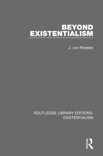 Beyond Existentialism