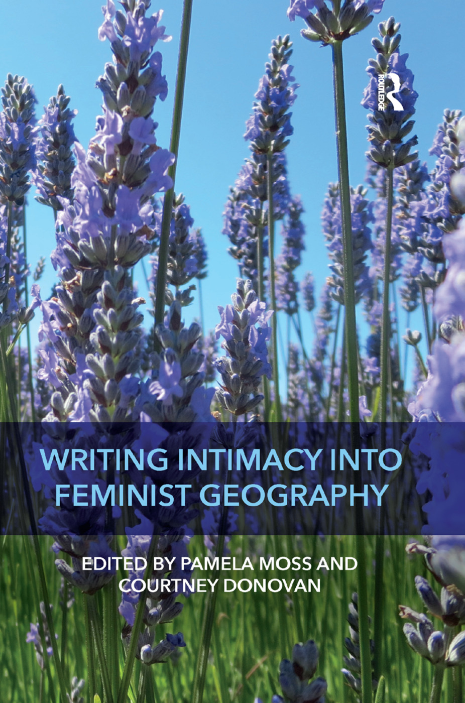 Writing Intimacy into Feminist Geography: 1st Edition (Paperback) book cover