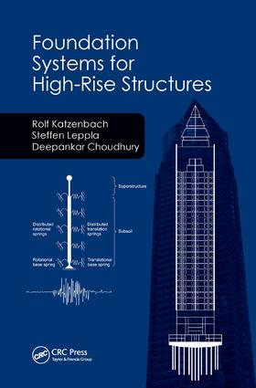 Foundation Systems for High-Rise Structures: 1st Edition (Paperback) book cover