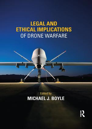 Legal and Ethical Implications of Drone Warfare book cover