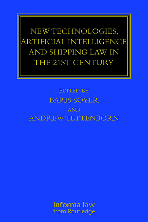 New Technologies, Artificial Intelligence and Shipping Law in the 21st Century book cover