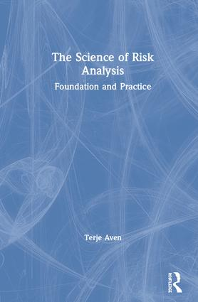 Fundamentals about the risk concept and how to describe risk
