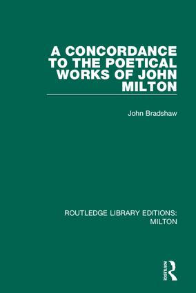 A Concordance to the Poetical Works of John Milton: 1st Edition (e-Book) book cover