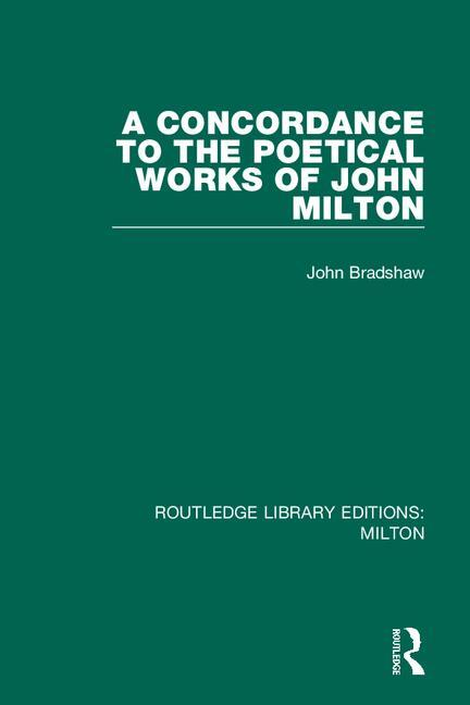 A Concordance to the Poetical Works of John Milton book cover