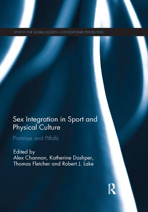 Sex Integration in Sport and Physical Culture: Promises and Pitfalls book cover