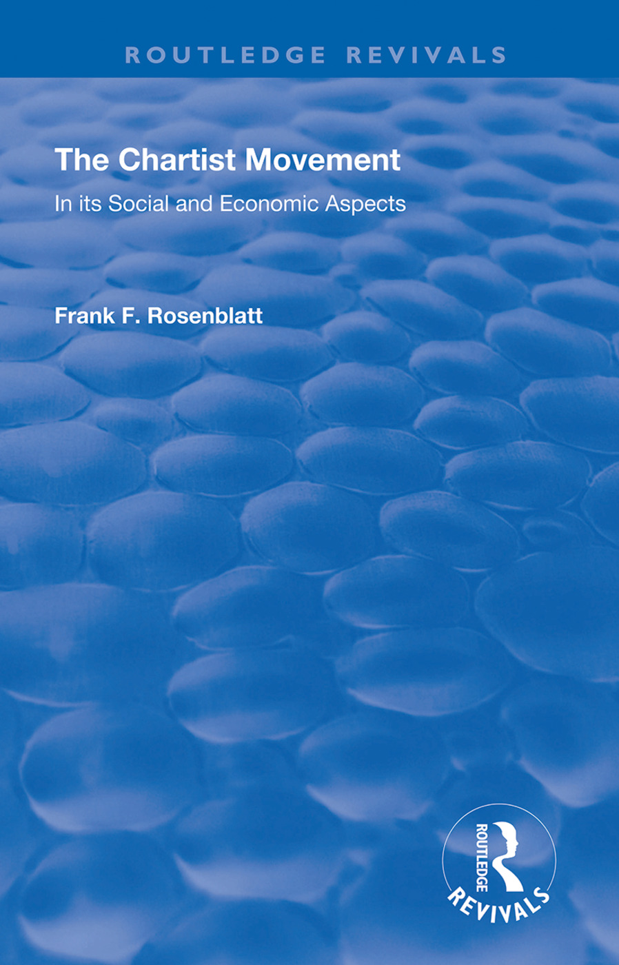 The Chartist Movement: In its Social and Economic Aspects book cover