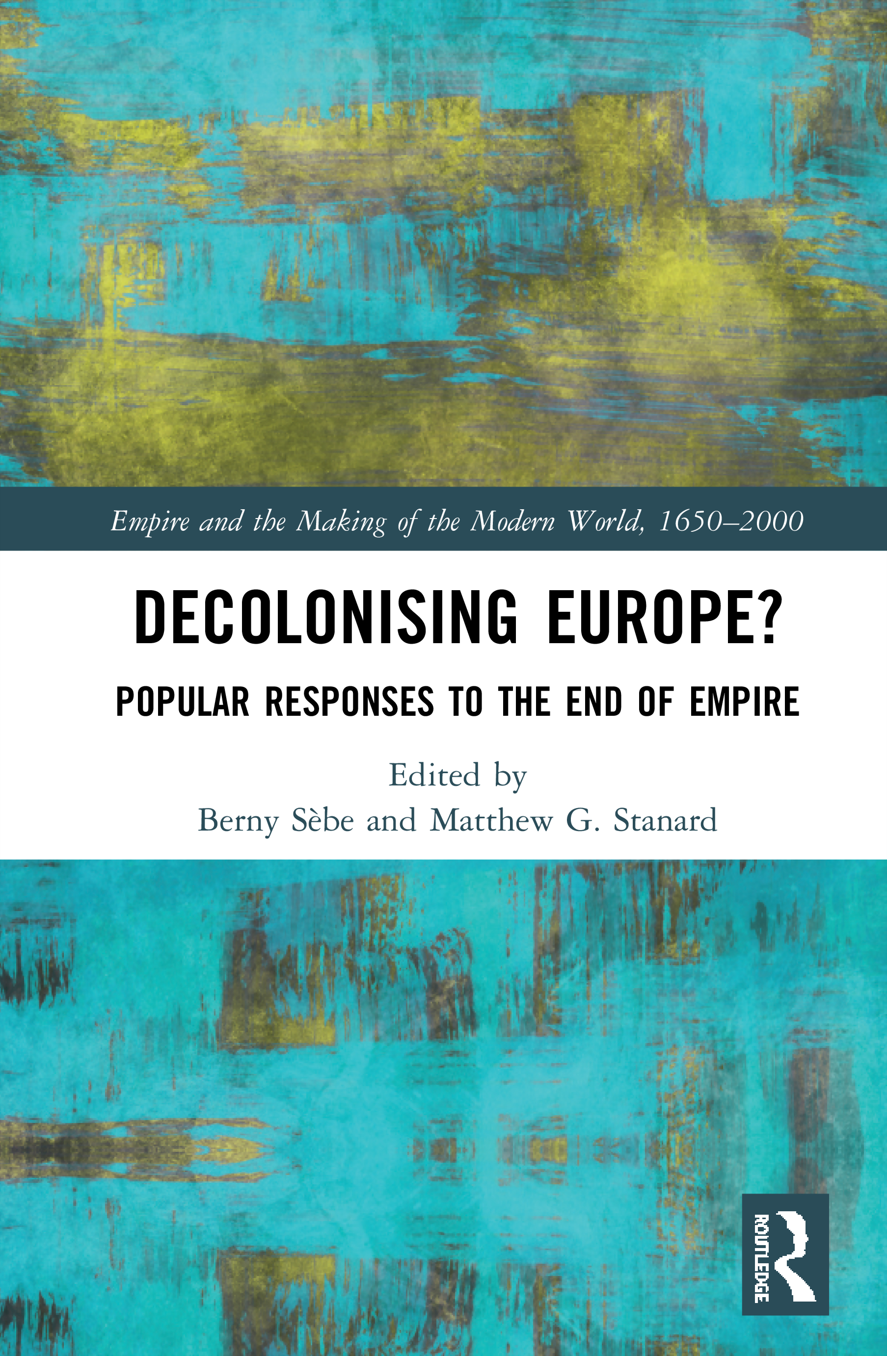 Decolonising Europe?: Popular Responses to the End of Empire, 1st Edition (Hardback) book cover