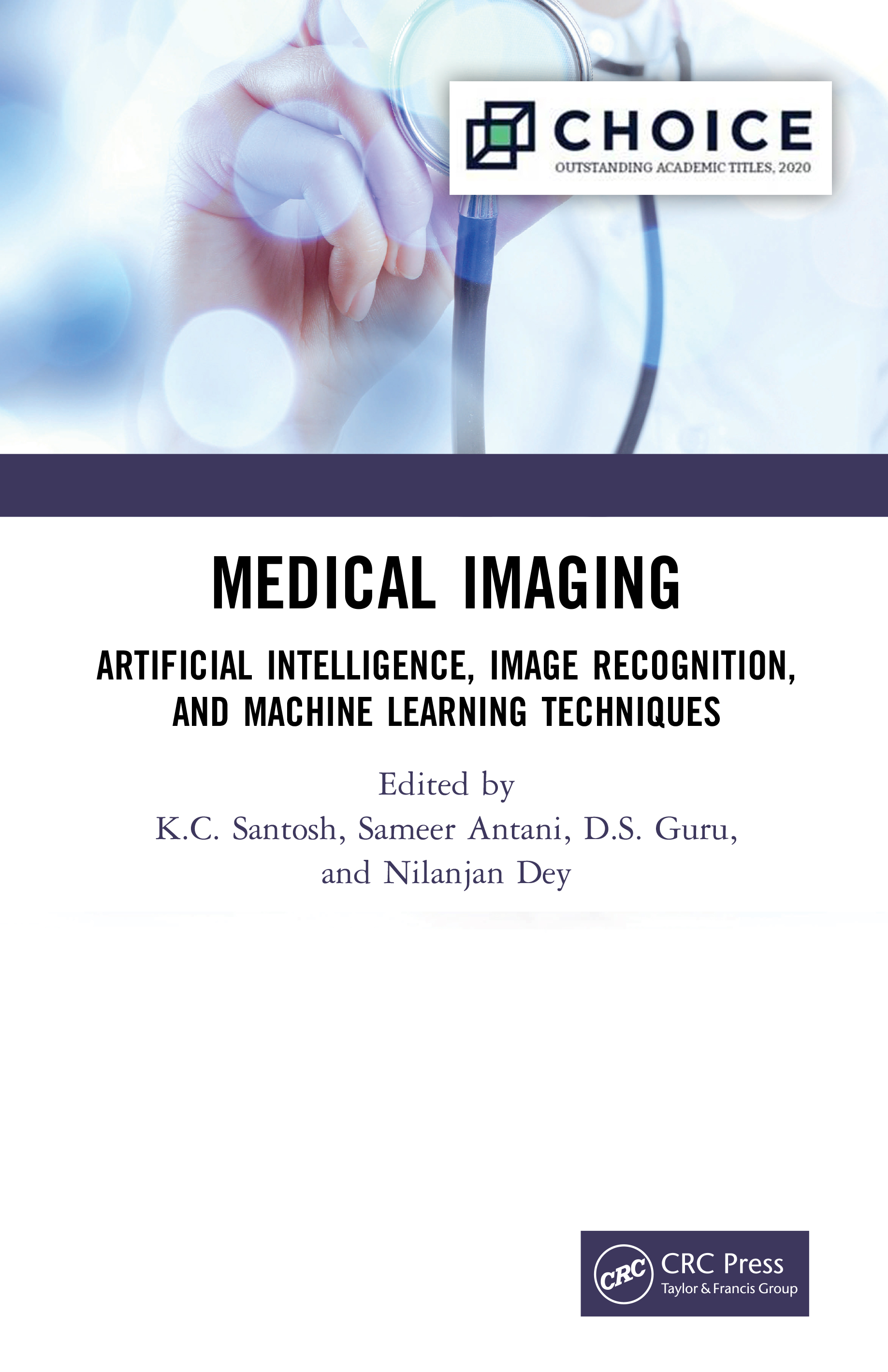 Medical Imaging: Artificial Intelligence, Image Recognition, and Machine Learning Techniques book cover