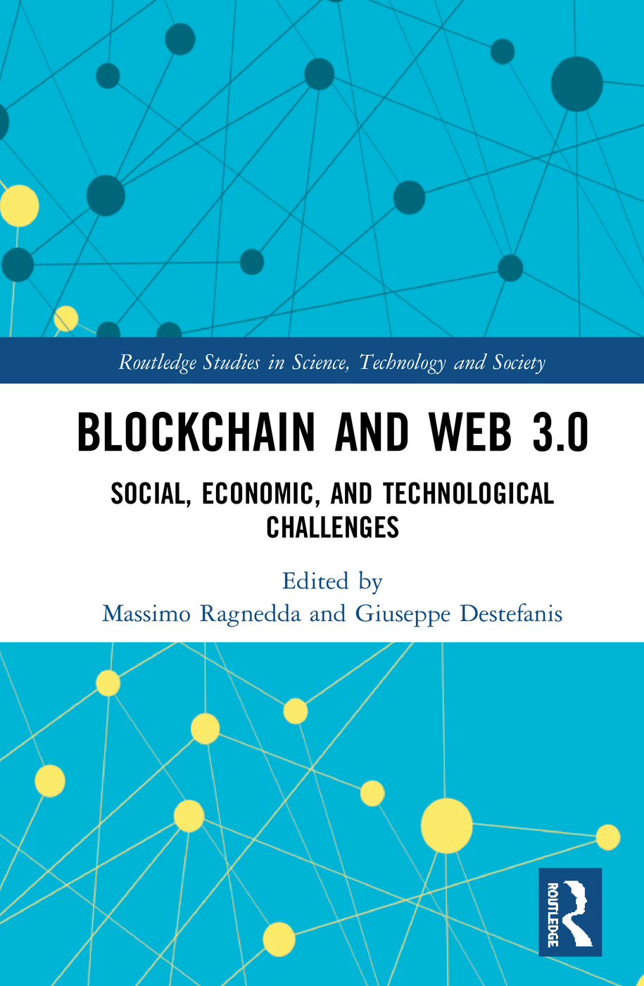 Blockchain and Web 3.0: Social, Economic, and Technological Challenges book cover