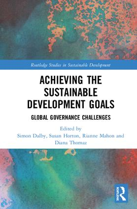 Achieving the Sustainable Development Goals: Global Governance Challenges book cover