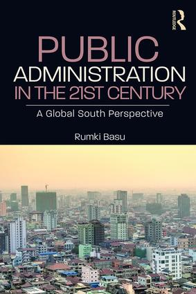 Public Administration in the 21st Century: A Global South Perspective, 1st Edition (Paperback) book cover