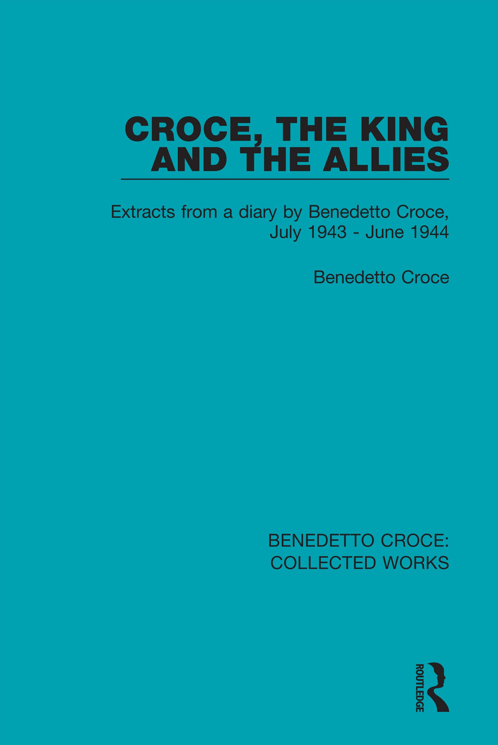 Croce, The King and The Allies