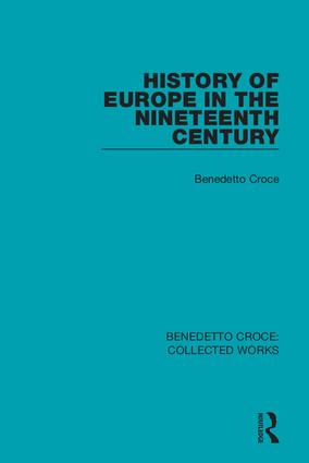 History of Europe in the Nineteenth Century: 1st Edition (Hardback) book cover
