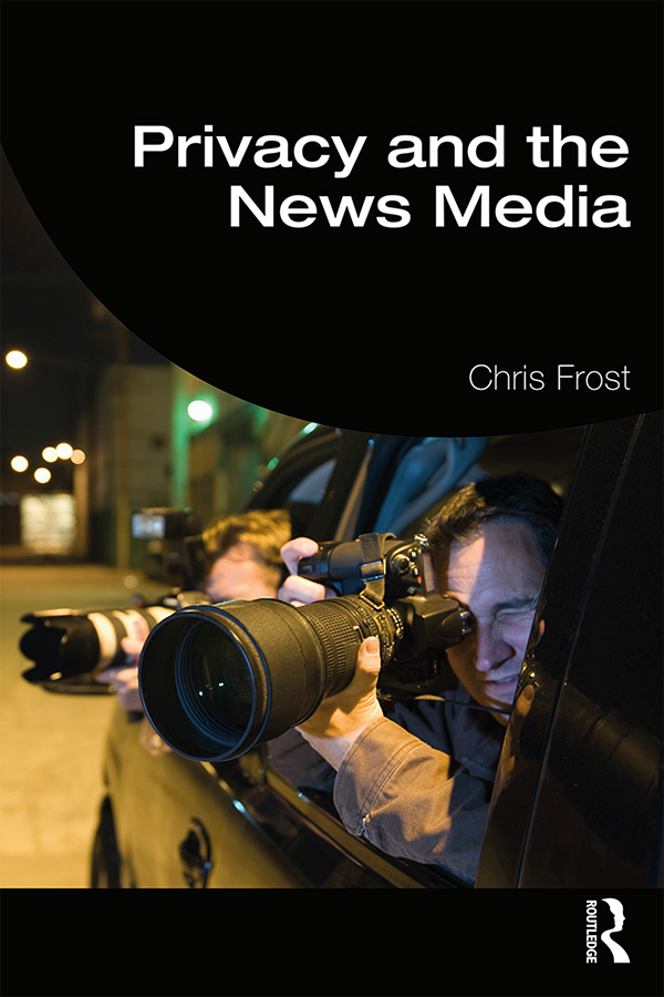 Privacy and the News Media book cover