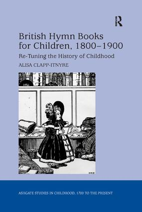 British Hymn Books for Children, 1800-1900: Re-Tuning the History of Childhood book cover