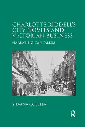 Charlotte Riddell's City Novels and Victorian Business: Narrating Capitalism book cover