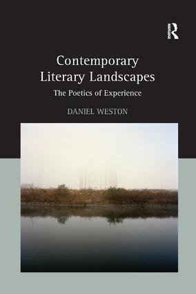 Contemporary Literary Landscapes: The Poetics of Experience book cover