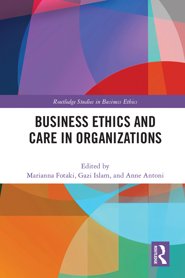 Business Ethics and Care in Organizations book cover