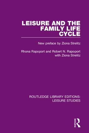 Leisure and the Family Life Cycle: 1st Edition (Hardback) book cover