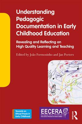 Understanding Pedagogic Documentation in Early Childhood Education: Revealing and Reflecting on High Quality Learning and Teaching, 1st Edition (Paperback) book cover