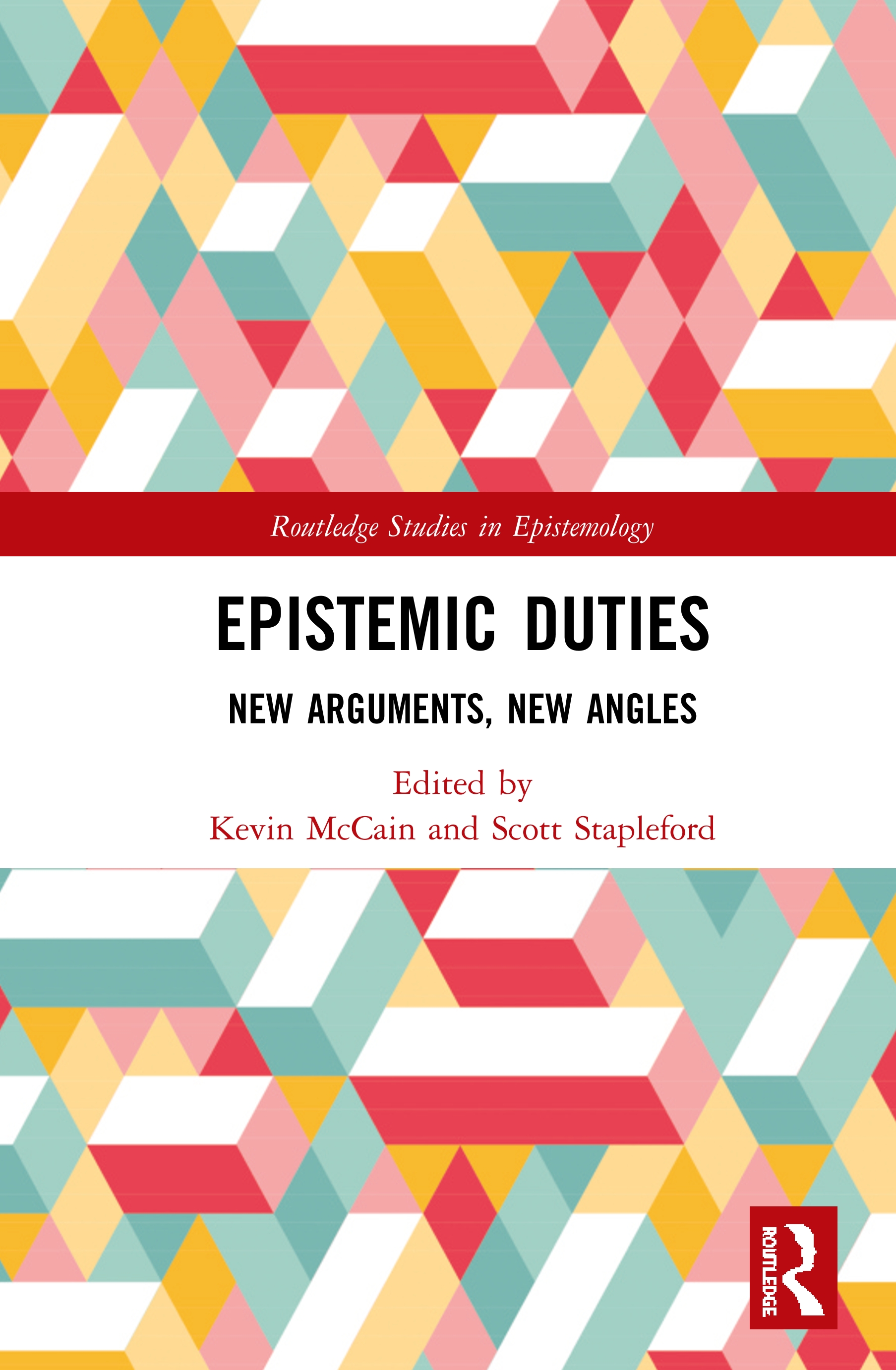 Epistemic Duties: New Arguments, New Angles, 1st Edition (Hardback) book cover